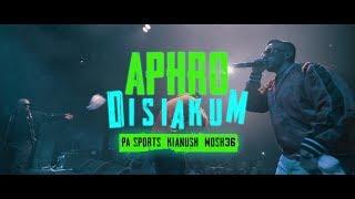 PA Sports, Kianush & Mosh36 - APHRODISIAKUM (TOURSONG)