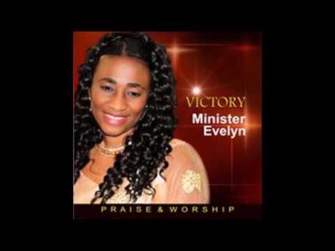 Minister Evelyn  - Worship Medley