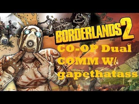 Borderlands 2 - CO-OP w/gapethatass - Part 2
