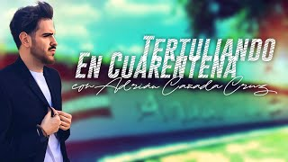 #TertuliandoEnCuarentena con Adrián Cañada Cruz