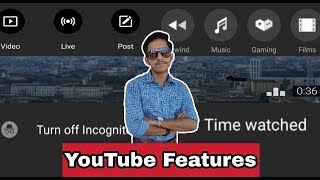 YouTube App New Features & Updates | Amazing Features 2018/19