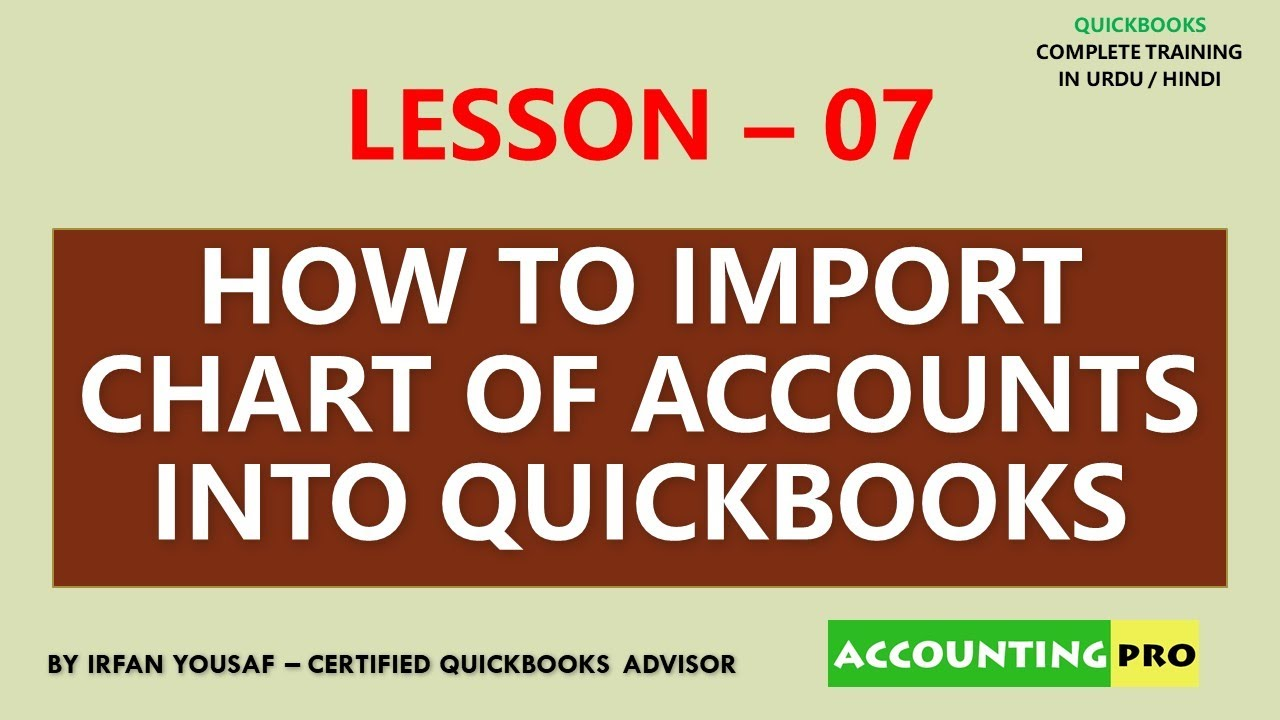 007 - Chart of Accounts Import from Excel to QuickBooks - QuickBooks Tutorial in Urdu/Hindi