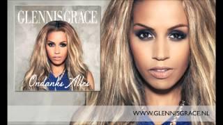 Glennis Grace - Ondanks Alles