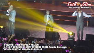 BOYZONE - LOVE ME FOR A REASON live in Jakarta, Indonesia 2015