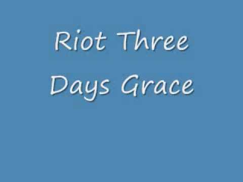 Riot Three Days Grace lyrics (DOWNLOADLINK)