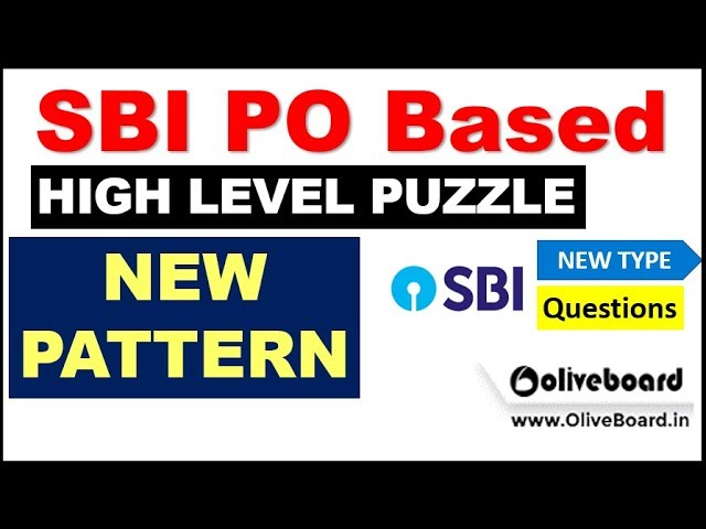 NEW PATTERN Puzzle for SBI PO MAINS (VERY HIGH LEVEL) by Oliveboard