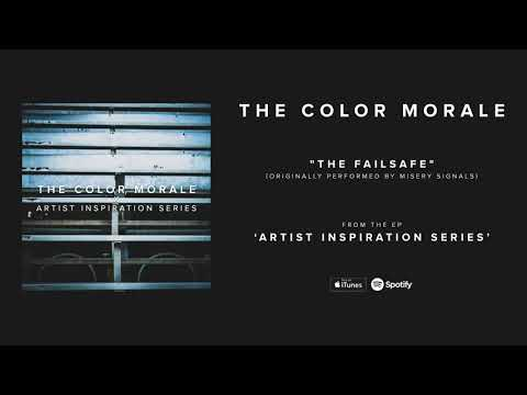 The Color Morale - The Failsafe (Originally performed by Misery Signals)