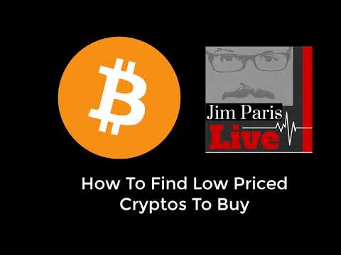 How To Find Low Cost Cryptos To Invest In