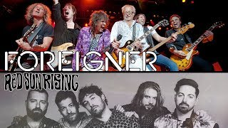 Foreigner and Red Sun Rising