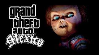 Chucky GTA M xico