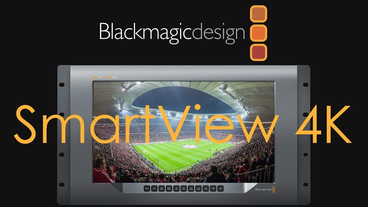 Blackmagic Design Smartview 4k Youtube