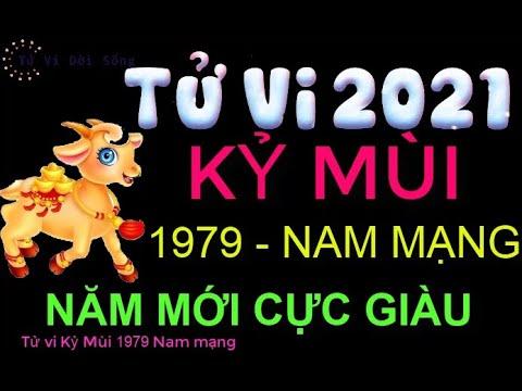Tử Vi 2021 Tuổi Kỷ Mùi 1979 Nam Mạng NĂM MỚI CỰC GIÀU