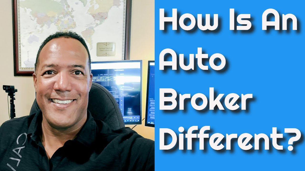 How Is an Auto Broker Different?