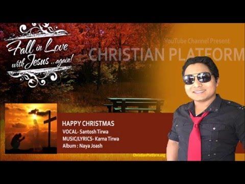Christmas ko Subakamana - Santosh Tirwa   Nepali Christian Song