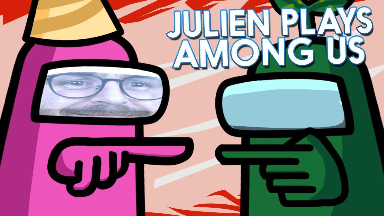 Julien Plays Among Us