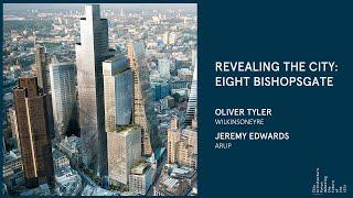 'Revealing the City': Eight Bishopsgate