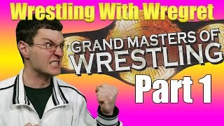 Grand Masters of Wrestling, Part 1 | Wrestling With Wregret