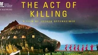 THE ACT OF KILLING, Documentary with Filmmaker Joshua Oppenheimer