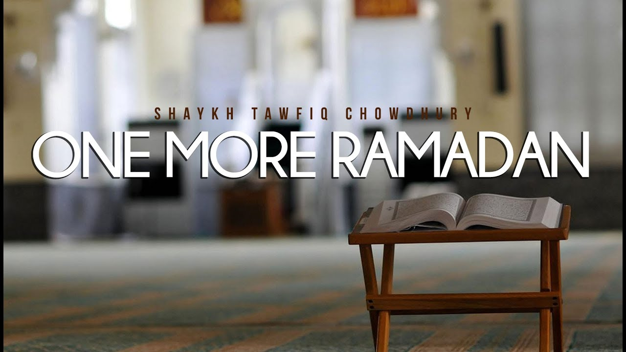 One More Ramadan - Emotional