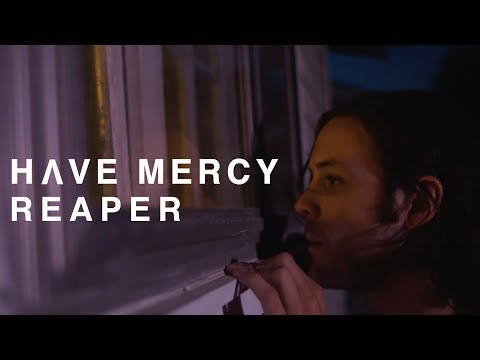 Have Mercy - Reaper (Official Music Video)