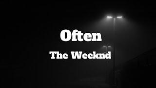 Often - The Weeknd | Lyrics Video (Clean Version)