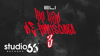 @ELI  - Hip Hop De Timisoara 3 | Audio
