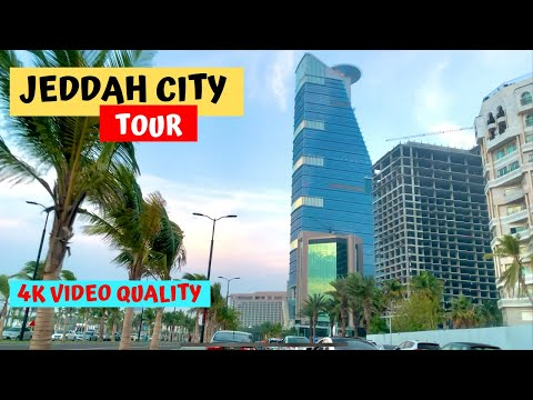 Jeddah | City Tour 4K