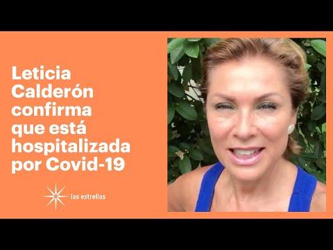 Leticia Calderón confirma que está hospitalizada por Covid-19 | Las Estrellas