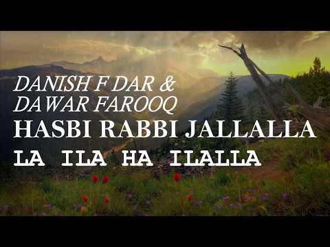 Hasbi Rabbi Jallallah | Danish F Dar &...