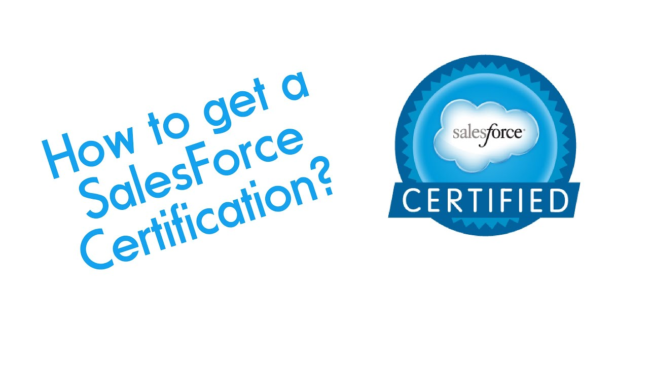 How To Get A Salesforce Certification Youtube