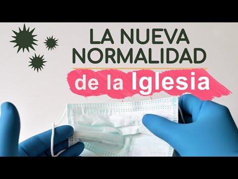 La nueva normalidad de la Iglesia - Luis Bravo