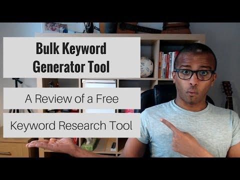 Bulk Keyword Generator Tool Review | An Alternative Keyword Research Tool