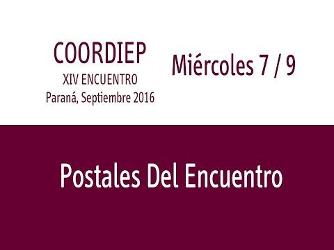 XIV Encuentro COORDIEP Parte 13 - Postales Del Encuentro