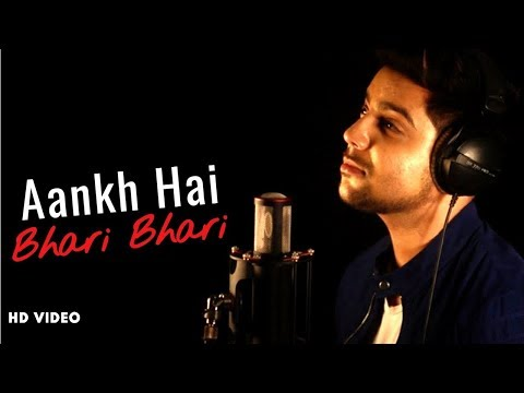 Mix - Aankh Hai Bhari Bhari - Unplugged Cover | Siddharth Slathia