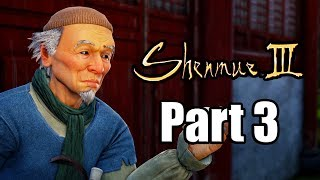 SHENMUE 3 Gameplay Walkthrough Part 3 - No Commentary [PS4 PRO 1080p]
