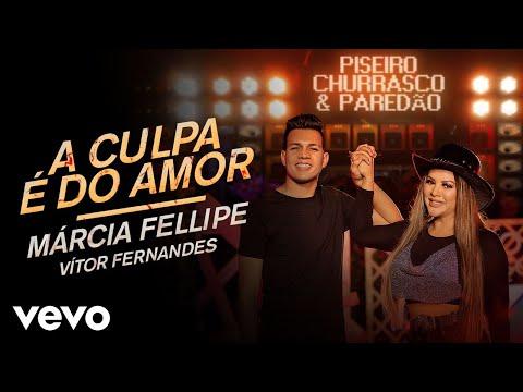 Márcia Fellipe – A Culpa É Do Amor (Letra) ft. Vitor Fernandes