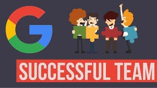 Secrets Of Successful Teamwork: Insights From Google