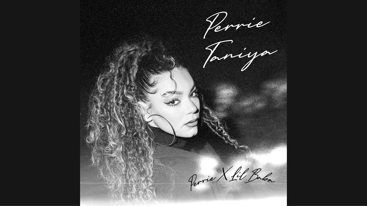 Download Perrie Taniya - Perrie X Lil Baba   ليل بابا X بيري تانية - بيري