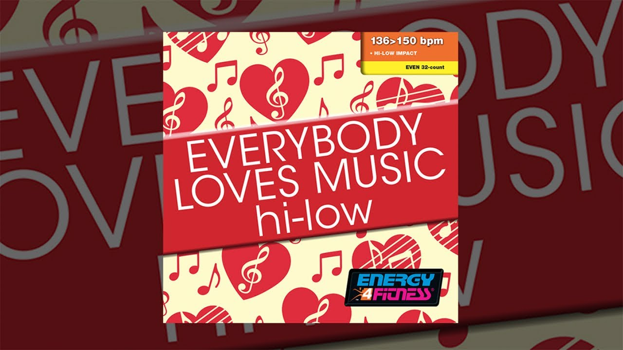 E4F - Everybody Loves Music Hi Low - Fitness & Music 2019