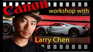 LIGHT PAINTING w/ LARRY CHEN and CANON USA