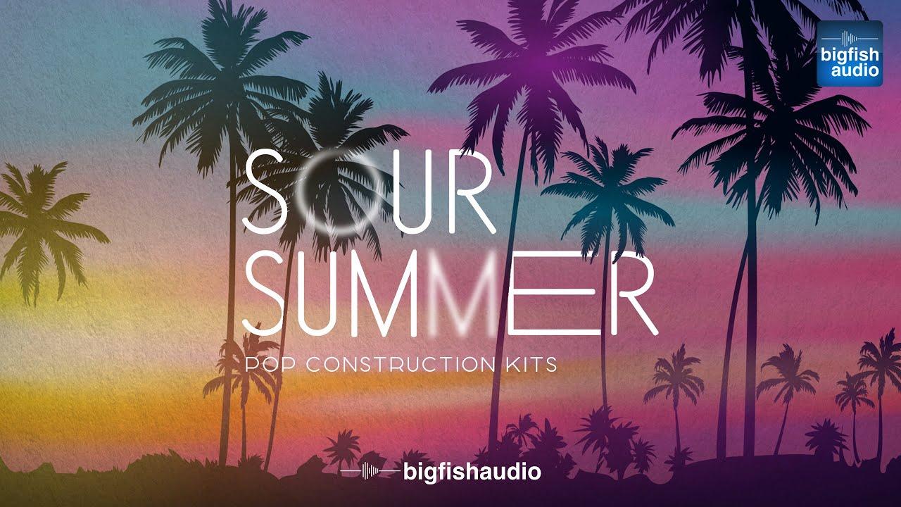 Sour Summer: Pop Construction Kits | Demo Track
