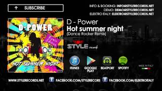 D-Power - Hot summer night (Dance Rocker Remix)