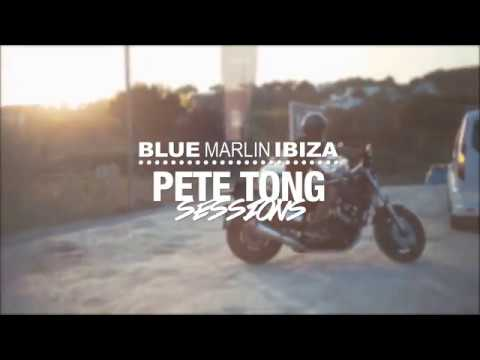 BLUE MARLIN IBIZA PETE TONG SESSIONS  26.08.2018
