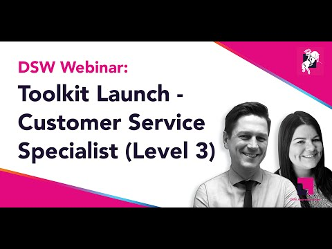 Toolkit Launch - Customer Service Specialist Level 3