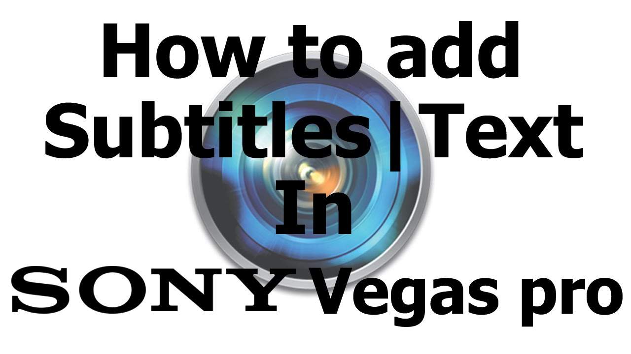 How to Add Text Over Your Video in Sony Vegas Pro 9 ...