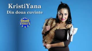 KristiYana - Din doua cuvinte (Official Track)