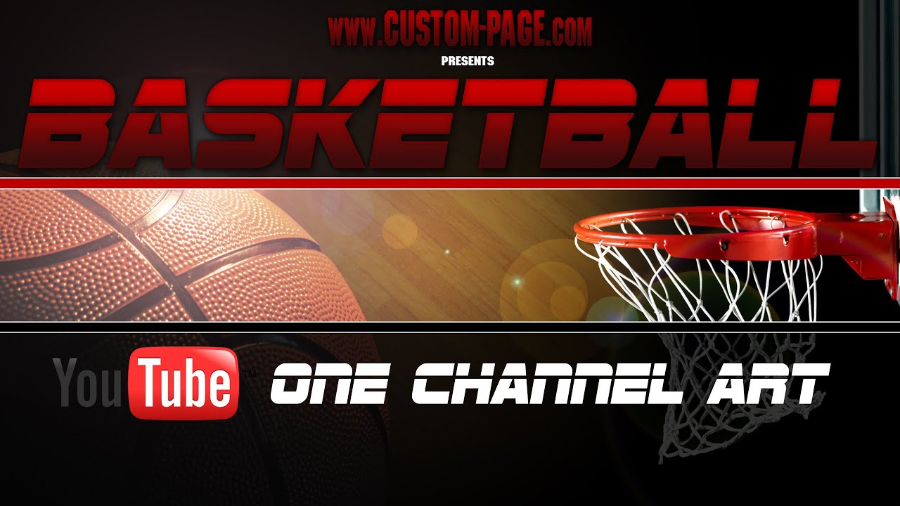 Basketball YouTube One Channel Art Template Photoshop PSD - YouTube
