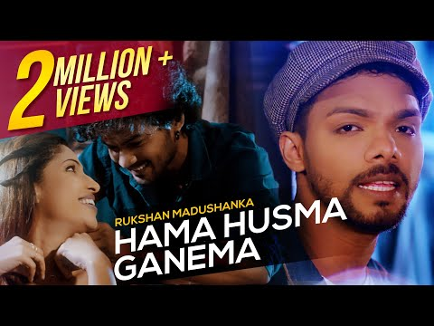 Hama Husma Ganema | Rukshan Madushanka | Official Music Video