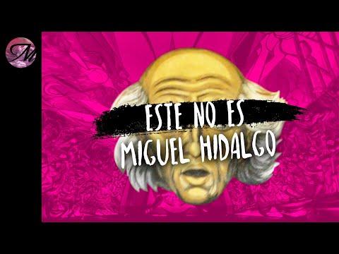 Mentiras que te contó la escuela sobre Miguel Hidalgo