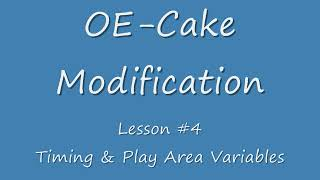 How To: Modify OE-Cake (Lesson 4)
